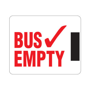 Horizontal Magnetic Bus Empty Sign with Magnet on Right