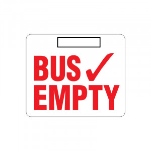 Bus Empty Sign with 3M Dual Lock Fastener