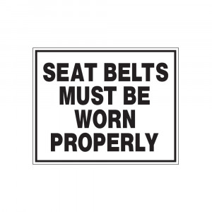 Seat Belts Must Be Worn Properly Decal