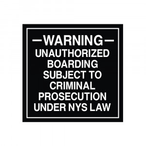 Unauthorized Boarding Warning NYS Law Decal