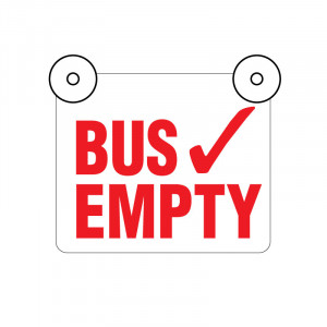 Bus Empty Sign with Suction Cups