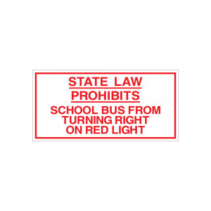 State Law Prohibits Right on Red Decal