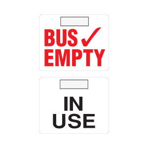 Two-sided Bus Empty Sign with 3M Dual Lock Fastener